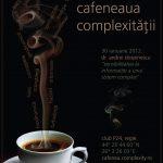 LIVE VIDEO de la Cafeneaua Complexitatii – Sensibilitatea la Informatie a Sistemelor Complexe