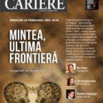 Lansarea revistei CARIERE, ediţia de februarie