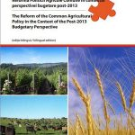 """Conferinţa """"Reforma Politicii Agricole Comune în contextul perspectivei bugetare post-2013"""", 26 aprilie 2012"""