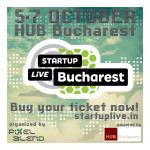Antreprenorii din mediul online sunt asteptati la Startup Live Bucuresti, 5-7 octombrie