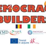 """Democracy Builders"", un nou proiect marca RYMD"