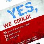 """Dezbatere """"Yes, we could! 25 years of democratic change, 15 years in NATO, 10  years in EU. How Poland made it"""", 23 octombrie"""