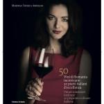 """VIDEO Lansare de carte: """"50 de vinuri româneşti întâlnesc 50 de preparate culinare italiene"""""""