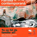 Familia contemporană – Platforma Internațională de Teatru București #2 Teatru. Performance. Dezbateri. Showcase de proiecte