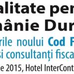 Fiscalitate pentru o Românie Durabilă – Prevederile noului Cod Fiscal puse în dezbatere de experți și consultanți fiscali renumiți