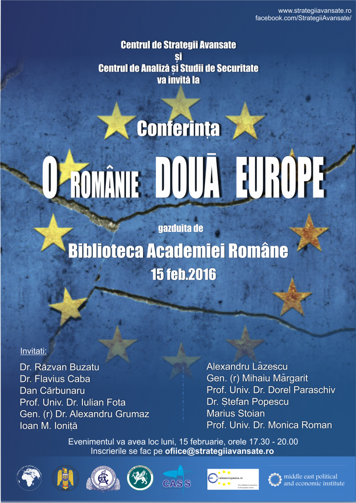 Afis O Romanie doua Europe