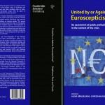 """VIDEO Dialog cu Alina Bârgăoanu, coordonator al volumului """"United by or Against Euroscepticism? An Assessment of Public Attitudes towards Europe in the Context of the Crisis"""": Toate bolile Europei s-au suprapus și au realizat o furtună perfectă"""