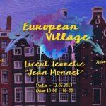 """Clubul European – Jean Monnet organizează """"European Village Jean Monnet"""", ediția a II-a, vineri, 12 mai"""