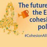 """Politica de coeziune, principalul factor al eliminării decalajelor dintre state. Fiecare european își poate face vocea auzită privind viitorul acestei politici în cadrul""""Săptămânii europene"""""""