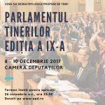 Parlamentul Tinerilor  – ediția a IX-a, Palatul Parlamentului, 8 -10 decembrie 2017