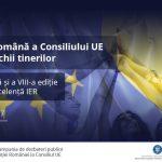 """VIDEO """"Președinția română a Consiliului UE văzută prin ochii tinerilor"""" – conferința anuală și a VIII-a ediție a Premiilor de Excelență IER"""
