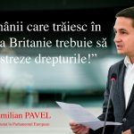 Europarlamentarul Emilian Pavel ( PSD, S&D): Cerem ca drepturile cetățenilor români care au ales să trăiască în Marea Britanie să fie respectate și după Brexit