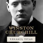 """Cartea """"Winston Churchill. Tânărul titan"""", lansată la BOOKFEST 2014, în prezenţa ambasadorului George Cristian Maior"""