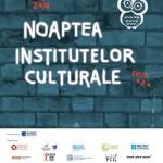Noaptea Institutelor Culturale, la a 8-a ediție