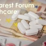 Specialiști și decidenți din domeniul sănătății se reunesc la Bucharest Forum Healthcare 2015