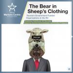 """STUDIU Wilfried Martens Centre – """"Ursul în haine de oaie"""" – Cum ar trebui să se apere europenii de propaganda organizațiilor finanțate de guvernul rus"""