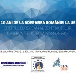 """Conferința """"10 ani de la aderarea României la UE. Dreptul european al contractelor. Observații doctrinare și empirice"""", 23 octombrie"""