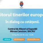 """Comitetul European al Regiunilor și Calea Europeană organizează la Bacău dezbaterea """"Viitorul tinerilor europeni"""", un dialog local privind problematica șomajului în rândul tinerilor"""