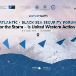 "Aspen Institute Romania organises Atlantic – Black Sea Security Forum 2018: ""Bracing for the Storm – Is United Western Action Possible? (LIVE, June 5, 10:00)"