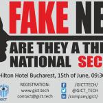 """""""FAKE NEWS. Sunt o amenințare la adresa securității naționale?"""" – dezbatere organizată de Grupul PPE în PE și Global Institute for Cybersecurity Technologies (LIVE pe Calea Europeană, 15 iunie)"""