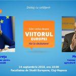 VIDEO & TEXT| Comisarii europeni Corina Crețu și Phil Hogan, la Cluj-Napoca pentru un dialog cu cetățenii privind viitorul Europei